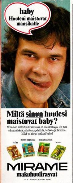 Mirame-huulirasvat - 1970-luku