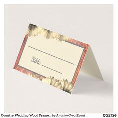 Shop Country Wedding Wood Frame Look Guests Place Card created by AnotherGreatEvent. Card Table Wedding, Wedding Place Cards, Wedding Reception Decorations, Western Theme, Wedding Frames, Table Cards, Wedding Suits, Floral Design, Country
