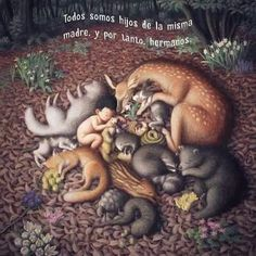 Todos somos hijos de la misma madre.