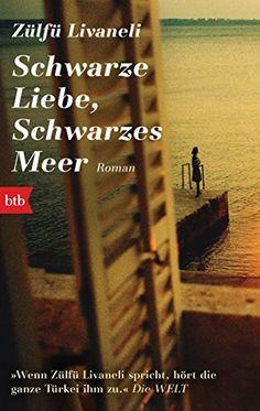 Schwarze Liebe, schwarzes Meer von Zülfü Livaneli http://www.amazon.de/dp/3442714370/ref=cm_sw_r_pi_dp_awypxb0MG7B56