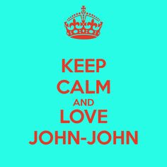 "Get your awesome  ""Keep Calm and John John"" stickers, mugs, keychains, balloons etc www.cafepress.com/gunofabarrel/12016656"