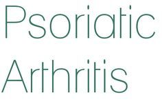 Dr Ajays Homeopathy  : HOMEOPATHY FOR PSORIATIC ARTHRITIS