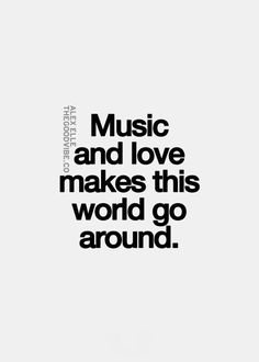 Music and love, all you really need.