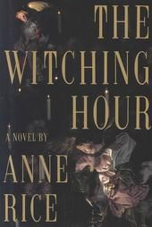 """The Witching Hour"" by Anne Rice."