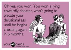 """Good luck with that!   You know if he cheated on her with you, then he will cheat on you unless you try to stay up under his arm pit!!!  To my Ex's """"girl""""."""