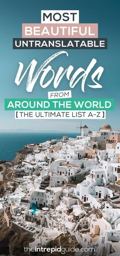 Most Beautiful Untranslatable Words from Around the World - The Ultimate List A-Z Best Language Learning Apps, Learning Languages Tips, Learning Resources, Learn Languages, Language Quotes, Language Study, Foreign Language, Words In Different Languages, Language Immersion