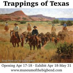 Trappings of Texas-SR Cattle Drive, Gear Art, Opening Weekend, Texas History, West Texas, Old West, Western Art, Westerns, Camel