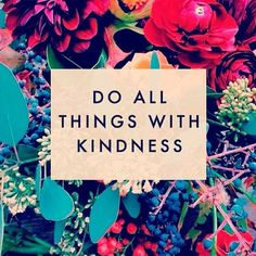 "Today is World Kindness Day---but don't you wish that it was every day? In the words of Amelia Barr, ""Kindness is always fashionable. The Words, Cool Words, Great Quotes, Quotes To Live By, Inspirational Quotes, Motivational Quotes, Uplifting Quotes, Genius Quotes, Quirky Quotes"
