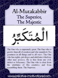 AL MUTAKABBIR invoke and call you by all your beautiful names,i am not GOD,i beg…
