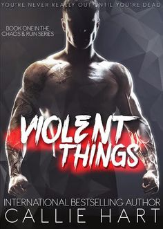 Cover Reveal: Violent Things by Callie Hart