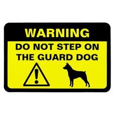 Miniature Pinscher Humorous Guard Dog Warning #minpin