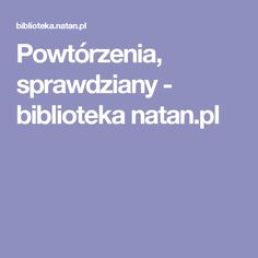 Powtórzenia, sprawdziany - biblioteka natan.pl
