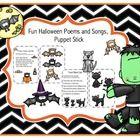 Fun Halloween Poems and Songs, Puppet Stick  This would be fun for fluency practice  Flutter, Flutter Little Bat  Monsters  Pumpkin  Three Black Cats  Jack-o-Lantern  Pumpkin, pumpkin So...