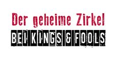 [Blogtour   Gewinnspiel] Blogtour Kings & Fools Tag 3 ~ Der geheime Zirkel