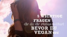 Fragen vegan Einstieg