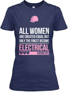 Finest Women Become Electrical Engineers :)