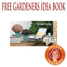 Free Gardeners Idea Book. REPIN so friends can claim this too!