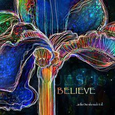 Believe - Digital art by Mary Eichert
