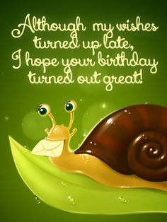 Belated Cards - Free Birthday Cards