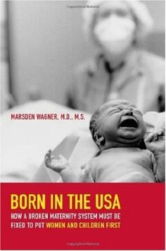 This book changed the way I practice as an OB RN, made me go back to school, inspired me to change policy, become more of an advocate and seriously consider midwifery.