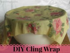 DIY Homemade Cling Wrap: A Natural Plastic Wrap Alternative - Nourishing Joy