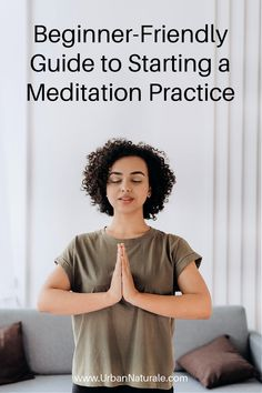 Beginner-Friendly Guide to Starting a Meditation Practice - Meditation is a practice for the mind and body that creates a sense of calm and a feeling of relaxation. Health benefits include reducing stress, improving concentration, and uplifting mood. Whether you are a beginner or feel like one because it's been a while since your last session, you can easily learn the basic principles and do it by yourself. If you are not sure how to begin your practice, here is a guide to help you… Meditation Methods, Meditation Benefits, Meditation For Beginners, Meditation Practices, Mindfulness Meditation, Wellness Tips, Health And Wellness, Health Tips, Healthy Mind And Body