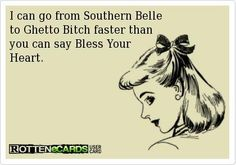 southern bell to ghetto bitch