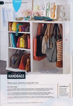 If the new closet is mine.Smart Purse Organization in Closet - 11 Ways To Organize Purses Handbag Storage, Handbag Organization, Closet Organization, Organization Ideas, Diy Handbag, Purse Organizer Closet, Purse Rack, Bag Closet, Handbag Organizer