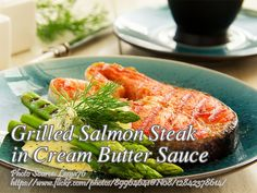 You will enjoy this grilled salmon steak because it is a healthy well balance meal. #GrilledSalmonSteak #CreamButterSauce Balanced Meals, Grilled Salmon, Butter Sauce, Seafood Dishes, Fish Recipes, Breakfast Recipes, Steak, Grilling, Vegetables
