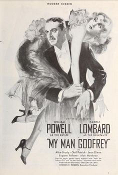 "Journal ad for ""My Man Godfrey"", starring William Powell and Carole Lombard, taken from Screenland, September 1936 Old Movies, Vintage Movies, Great Movies, Classic Movie Posters, Classic Movies, Retro Posters, Classic Tv, Hooray For Hollywood, Golden Age Of Hollywood"