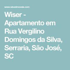 Wiser - Apartamento em Rua Vergilino Domingos da Silva, Serraria, São José, SC