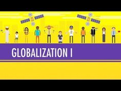 Globalization I - The Upside: Crash Course World History. Classroom video by John Green.