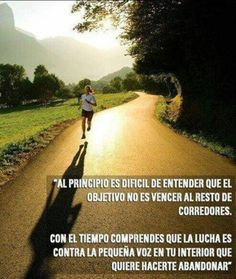 The most difficult part to understand is that the objective is not to beat all the other runners...