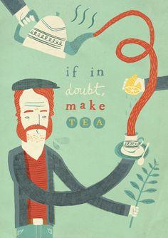 petit-poids: if in doubt, make tea by Owen Davey Cafe Rico, Chocolate Cafe, Tea Quotes, Coffee Quotes, Nice Quotes, Awesome Quotes, Quotes Inspirational, Cuppa Tea, Teas Tea