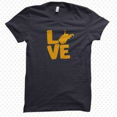 Love My State West Virginia T-Shirt