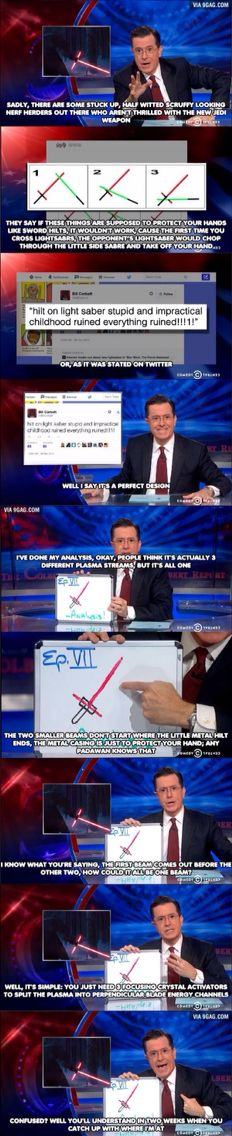 Stephen Colbert explaining why Kylo Ren's light saber is the way it is.