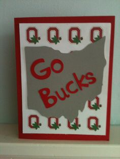 Cricut - Stampin Up card Ohio State Diy And Crafts, Paper Crafts, Card Crafts, Painting Metal Cabinets, Ohio State Crafts, Cricut Cards, Masculine Cards, Homemade Cards, Your Cards