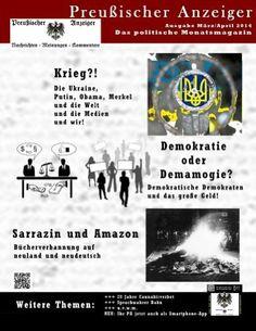 Preussischer Anzeiger: Das politische Monatsmagazin - Ausgabe März / April 2014: Amazon.de: Hagen Ernst, Wolfgang Luley, Steffen Senft, Marco Maier, Manfred Rouhs: Bücher