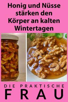 Zubereitung der Honig-Walnuss-Mischung Breakfast, Food, Vitamins And Minerals, Healthy Groceries, Honey, Cold, Home Remedies, Morning Coffee, Essen