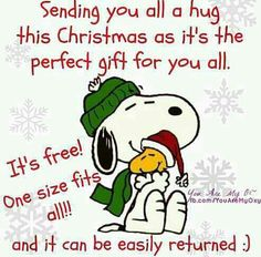 sending you a christmas hug snoopy christmas christmas quotes christmas quote peanuts christmas snoopy christmas christmas comments cute christmas quotes christmas quotes for friends christmas quotes for family christmas hugs snoopy christmas quotes Funny Christmas Wishes, Christmas Humor, Christmas Greetings, All Things Christmas, Christmas Holidays, Christmas Cards, Christmas Messages, Happy Holidays, Christmas Verses