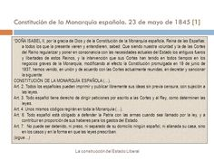 Constitución de 1845,fuente primaria,contenido jurídico-político.El tema es el cambio de la constitución de 1837 hacia una más moderada.La Constitución de 1845 se engloba dentro del inicio del reinado de Isabel II (1843-1868),en la Década Moderada (1844-1854). La idea principal es la creación de una Constitución, que se realice de manera conjunta entre la Corona y las Cortes, se aleje de la Constitución de 1837 y permita poner bajo unos mismos códigos a toda España (rechazo de los fueros)…