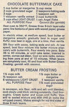 me ~ Chocolate Buttermilk Cake. Found this is a bag of clipped recipes. Retro Recipes, Old Recipes, Cookbook Recipes, Vintage Recipes, Baking Recipes, Dessert Recipes, Recipies, 1950s Recipes, Simply Recipes
