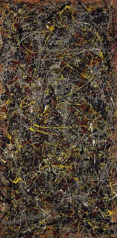 Jackson Pollock...they are massive canvasas!
