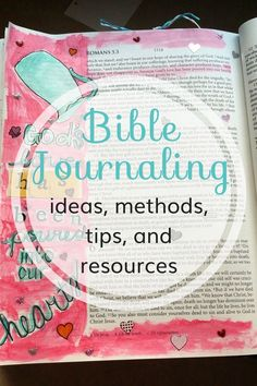 Bible Journaling ideas,methods, tips and resources.
