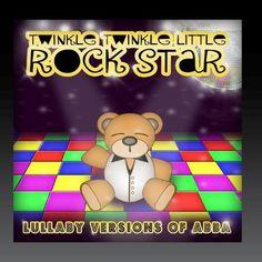 Lullaby Versions of ABBA ~ Twinkle Twinkle Little Rock Star, http://www.amazon.com/dp/B005ETAXDQ/ref=cm_sw_r_pi_dp_x6T0rb0BZ15JE