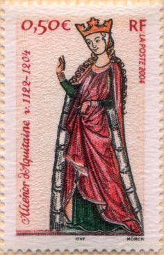 Collectors Stamp of Duchess Eleanor of Aquitaine (c. Queen of two kings: King Louis VII of France and Queen of King Henry II of England. Uk History, British History, Family History, Cellos, Queen Eleanor, Eleanor Henry, Eleanor Of Aquitaine, High Middle Ages, King Henry