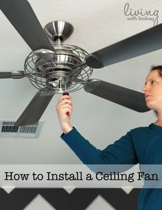 Simple tutorial for installing a ceiling fan.