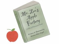 Mr. Zee's Apple Factory - a children's story about processed food  The food and beverage industries spend almost $2 billion a year to market mostly unhealthy products to our kids. I created this short story to help young kids become a little savvier about the media messages they encounter and to get them thinking about healthful eating. Find out more on The Lunch Tray (www.thelunchtray.com) and join the Twitter conversation about this video using hashtag #MrZee. Thanks for watching!