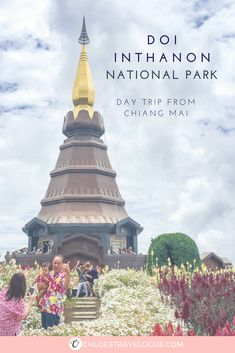 Place to Visit in Chiang Mai | Doi Inthanon Tour - National Park with Mystic Hiking Trails, Spectacular Waterfalls, Royal Pagodas with Vibrant Flower Garden and Hill Tribes | www.chloestravelogue.com