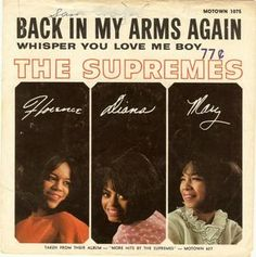 Classic Northern Soul, Motown Style The Supremes -- Back In My Arms Again/ Whisper You Love Me Boy [Motown Diana Ross, Soul Music, Music Is Life, Love My Boys, I Love You, Whisper Love, Make Mine Music, Mother Dearest, Vinyl Record Collection